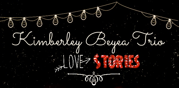 kimberley beyea trio-love stories